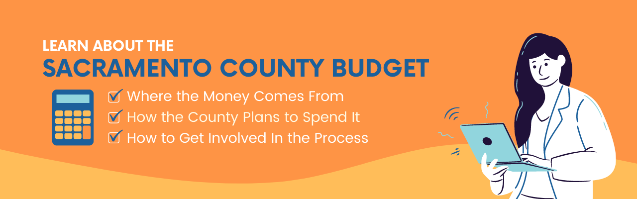 Learn about the Sacramento County Budget