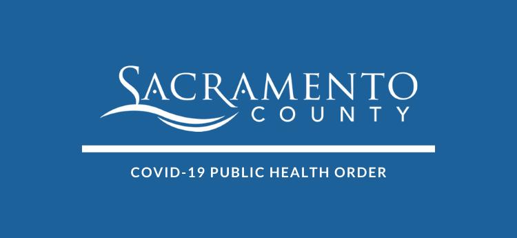 Sacramento County COVID-19 Public Health Order Graphic